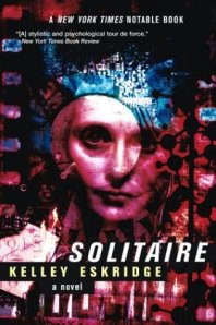 Solitaire : A Novel